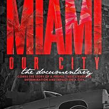 International Ballet Festival / Documentary  Miami Our City