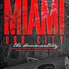 International Ballet Festival / Documentary  Miami Our City