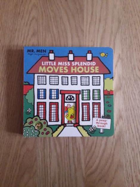 Little Miss Splendid Moves House