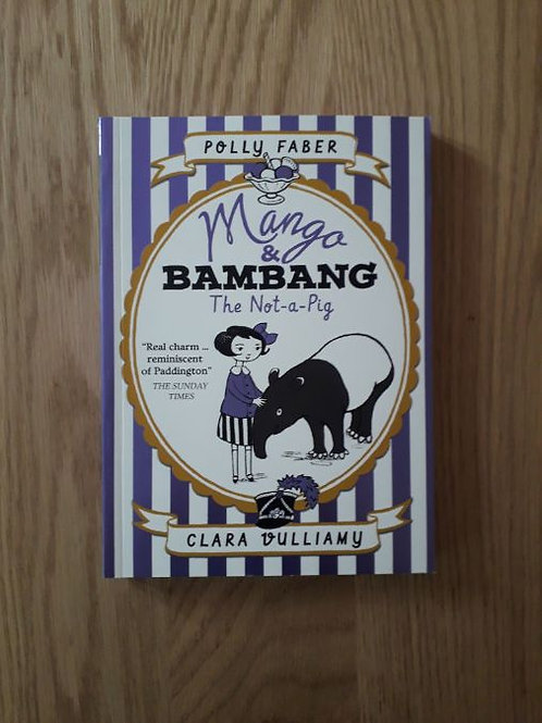 Mango and Bambang The Not-a-Pig (book 1)