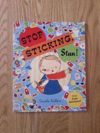 Stop Sticking, Stan!