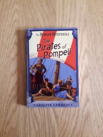 The Pirates of Pompeii: Book 3 (The Roman Mysteries)