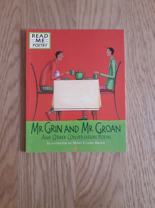 Mr Grin and Mr Groan And Other Conversation Poems