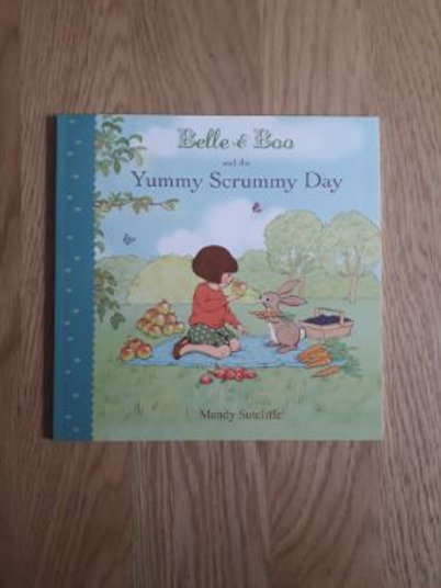 Belle and Boo and the Yummy Scrummy Day