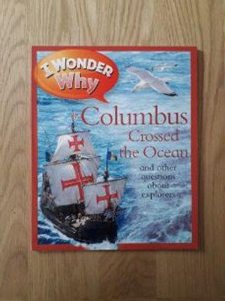 I Wonder Why Colombus Crossed the Ocean
