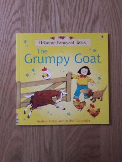 The Grumpy Goat (Usbourne Famyard Tales)