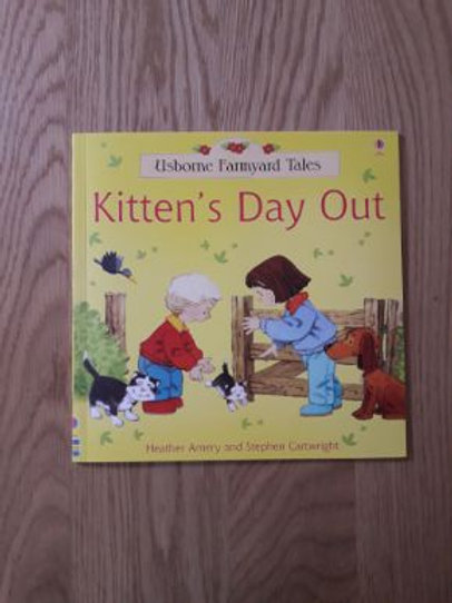 Kitten's Day Out (Usbourne Famyard Tales)