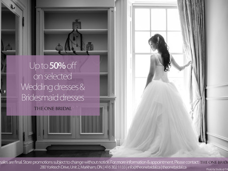 50% off on Selected Wedding Dresses and Bridesmaid Dresses