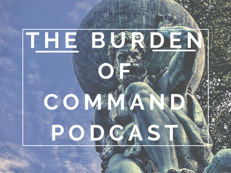 The Burden of Command Ep. 50 - Dan Bruder
