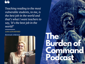 The Burden of Command Ep. 61 - Lois Letchford