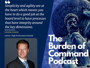 The Burden of Command Ep. 71 - High Performance Boards W/ Didier Cossin