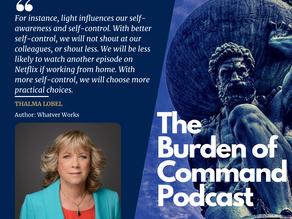 The Burden of Command Ep. 75 - Whatever Works W/ Thalma Lobel