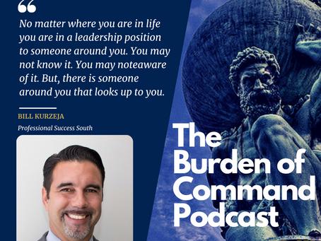 The Burden of Command Ep. 111 - Confidence W/ Bill Kurzeja