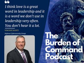 The Burden of Command Ep. 112 - Cybersecurity W/ Vincent Scott