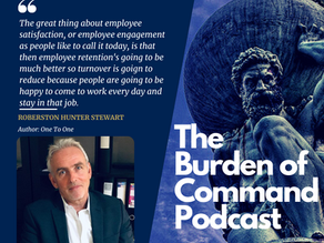 The Burden of Command Ep. 93 - Employee Service W/ Robertson Hunter Stewart