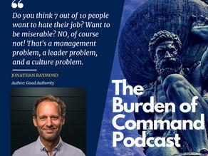 The Burden of Command Ep. 108 - Good Authority W/ Jonathan Raymond