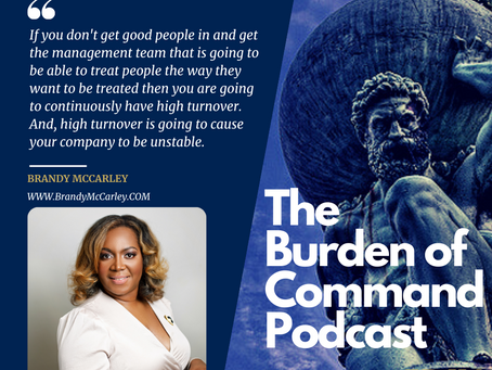 The Burden of Command Ep. 114 - Data Driven Decisions W/ Brandy McCarley