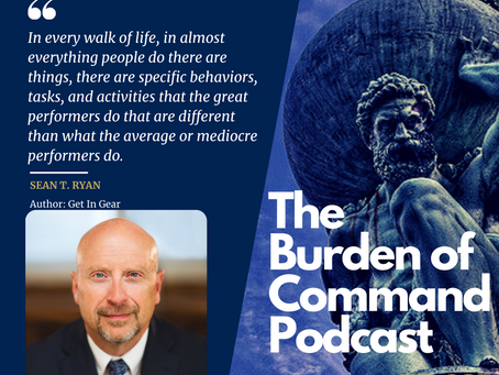 The Burden of Command Ep. 67 - Sean T. Ryan