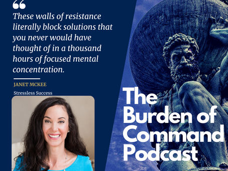 The Burden of Command Ep. 56 - Janet McKee