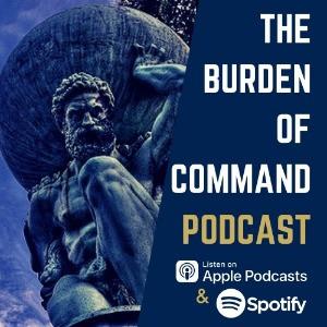 The Burden of Command Ep. 53 - Scott Deluzio