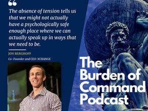 The Burden of Command Ep. 106 - Unlocking Collective Wisdom W/ Jon Berghoff