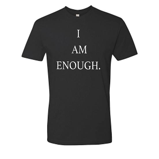 I Am Enough. T Shirt