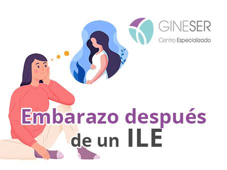 Embarazo después ILE (Interrupción Legal del Embarazo) ¿Es posible?