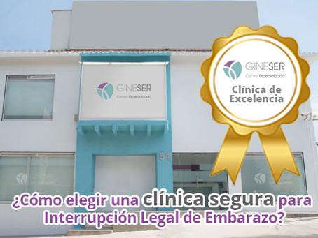 ¿Cómo elegir una clínica segura para Interrupción Legal de Embarazo?