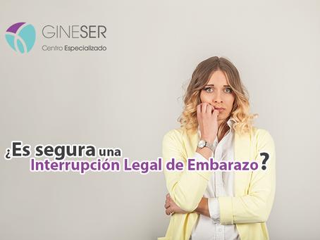 ¿Es segura una Interrupción Legal de Embarazo?
