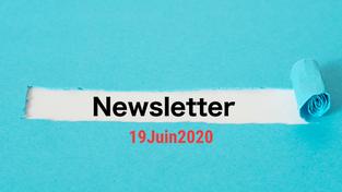 Ma newsletter du 19 juin 2020