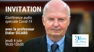 [INVITATION] Conférence audio spéciale Covid-19 avec le professeur Didier SICARD jeudi 4 juin 9h30
