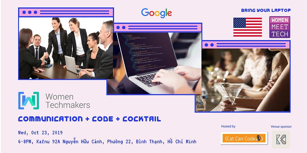 WMT #5 - Communication, Code & Cocktail (Gentlemen are welcome too)