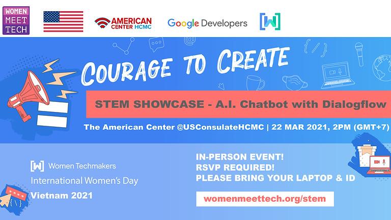 STEM SHOWCASE - Women Meet Tech A.I Chatbot with Dialogflow