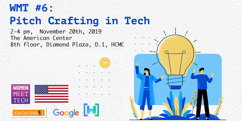 WMT #6 Pitch Crafting in Tech
