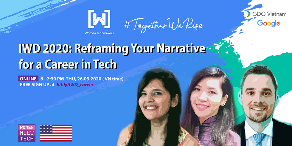 IWD 2020: Reframing Your Narrative for a Career in Tech (ONLINE event)