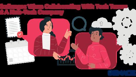 7 Tech Teams Collaboration Challenges At Non-Tech Companies