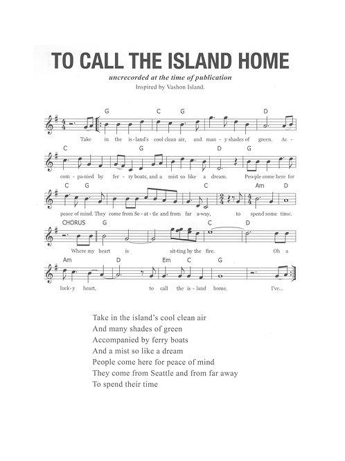 To Call the Island Home