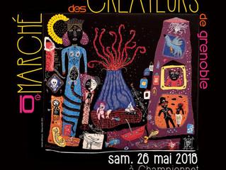 Marché Créateurs, Grenoble, quartier Championnet, Samedi 26 Mai 2018 de 9H à 20H !
