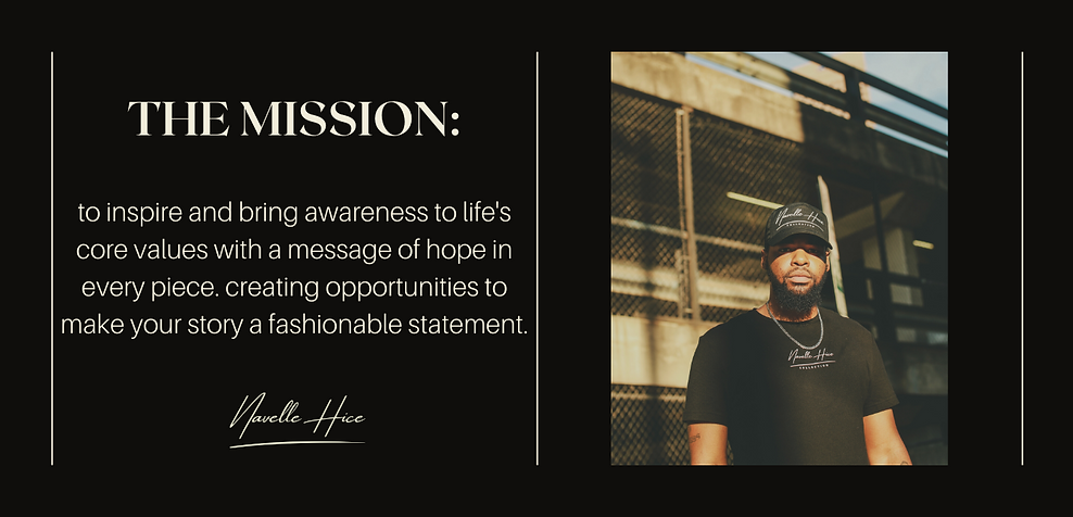 Navelle Hice Collection Mission Statement