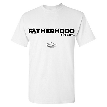 FATHERHOOD IS PRICELE$$... TEE