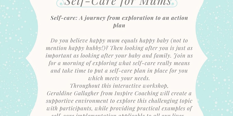 Self-Care for Mums with Geraldine Gallagher from Inspire Coaching