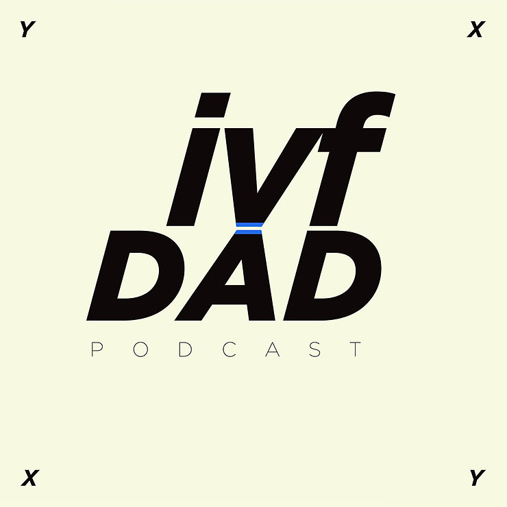 IVF DAD PODCAST