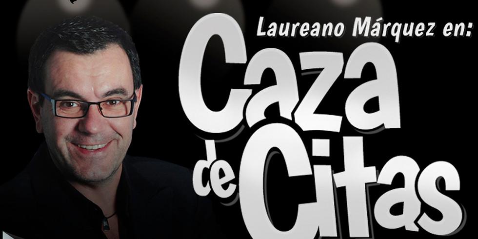 Laureano Marquez en Caza de Citas