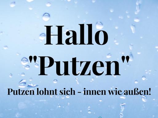 "Hallo ""Putzen""!"