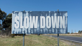 10 Slow Down