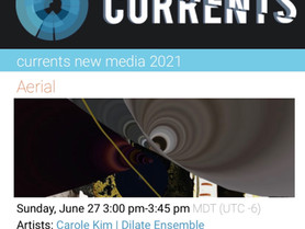Aerial with Dilate Ensemble at CURRENTS New Media Festival Santa Fe - June 27, 5pm EST