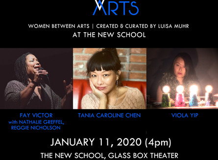 WOMEN BETWEEN ARTS Series at THE NEW SCHOOL GLASS BOX THEATER - Saturday, January 11, 2020 (!), 4pm