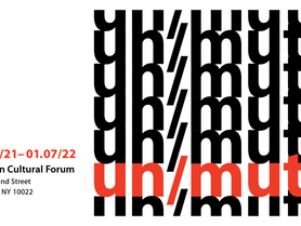 un/mute exhibition at the Austrian Cultural Forum NY, installation  - September 2021 - January 2022