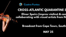 Performance with Elinor Speirs on Cross-Atlantic Quarantine Sessions #6 by Cuatro Puntos