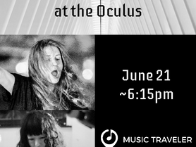 Short Improv Duo Set with Tania Chen at the Oculus as part of Make Music NY - June 21, around 6:15pm